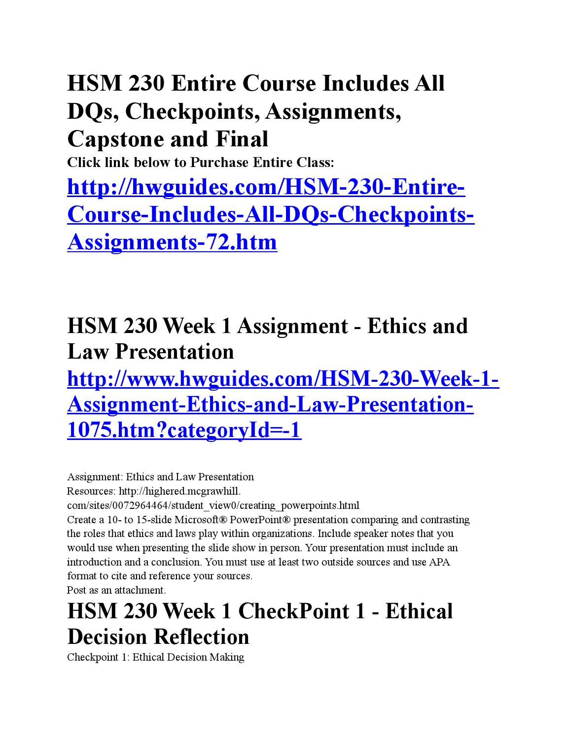 hsm 230 building an ethical organization part Values statement: expand and incorporate feedback from building an ethical organization part 1 hsm 230 week 9 final project building an ethical organization pa.