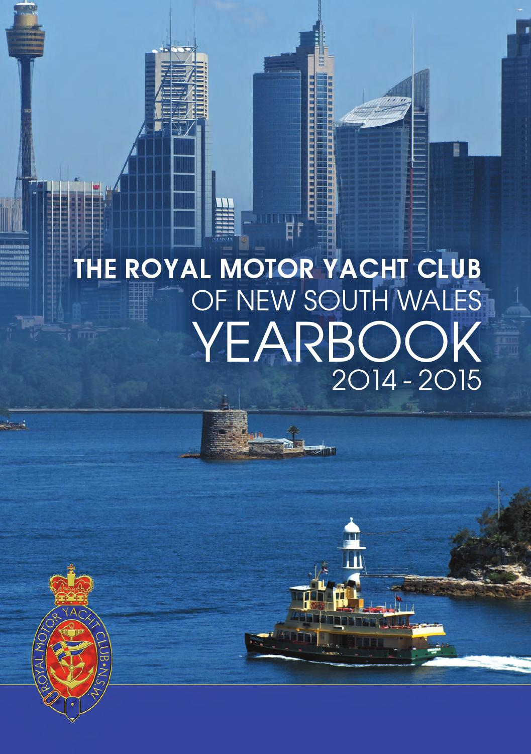 Royal Motor Yacht Club Of New South Wales Yearbook 2014 2015 By Executive Media Issuu