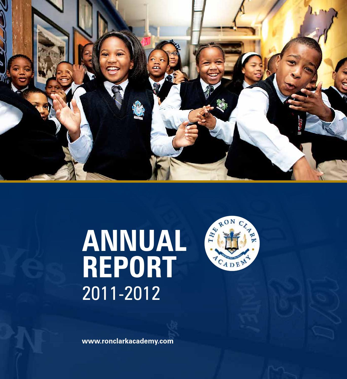 RCA Annual Report 2012 By The Ron Clark Academy