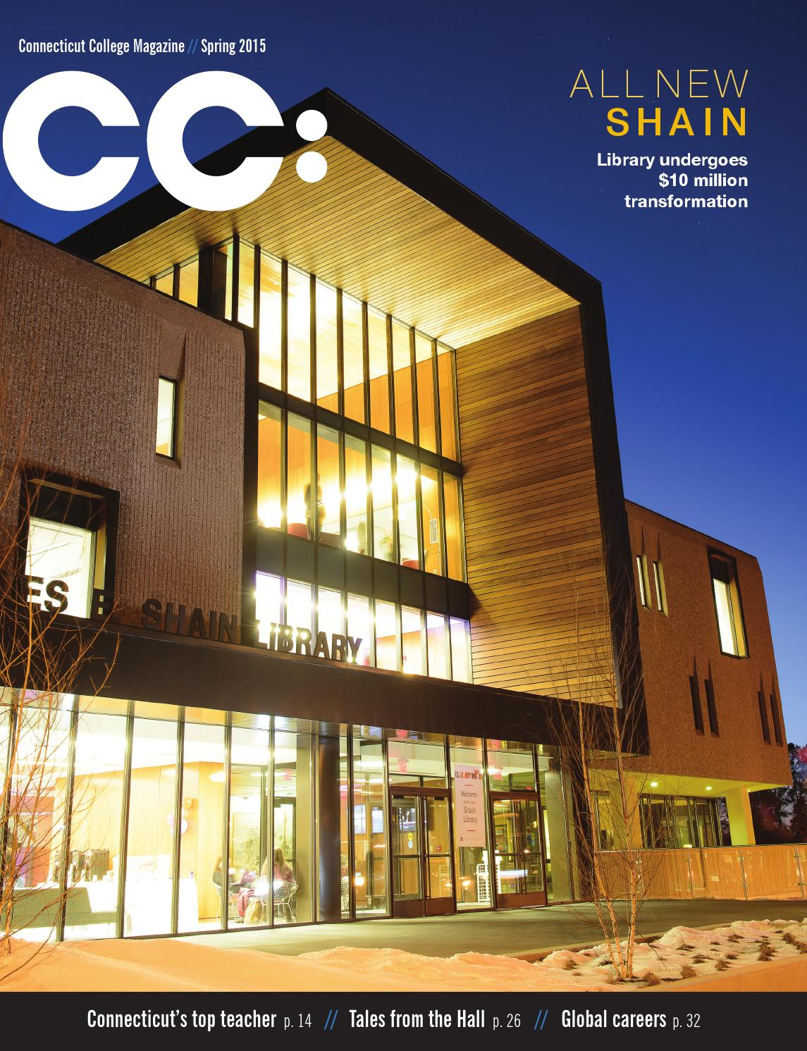 cc connecticut college magazine winter 2016 by connecticut cc connecticut college magazine winter 2016 by connecticut college