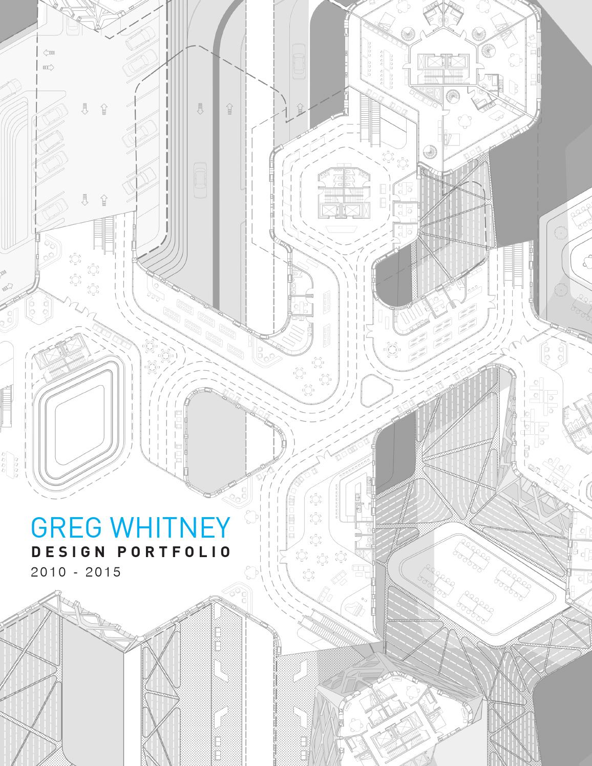 Greg Whitney Architecture Portfolio by Greg Whitney - issuu