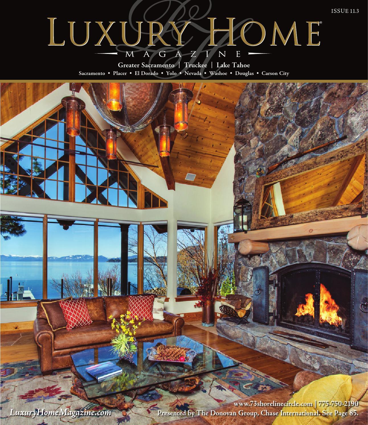 Lake Tahoe Luxury Homes: ISSUU - Luxury Home Magazine Sacramento