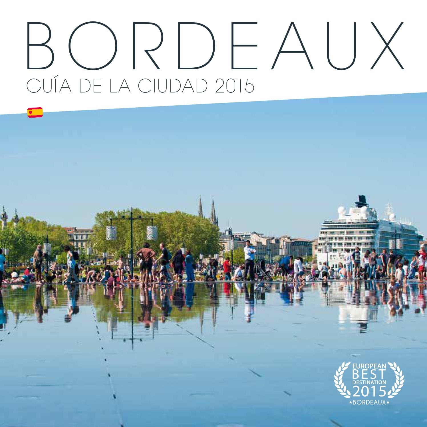 Bordeaux gu a de la ciudad 2015 by office de tourisme de bordeaux m tropole issuu - Office du tourisme de bordeaux ...