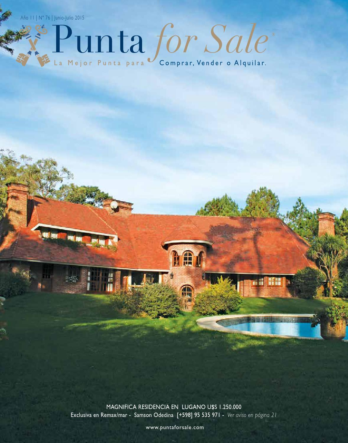 Revista de Real Estate Punta For Sale, edición Junio - Julio 2015