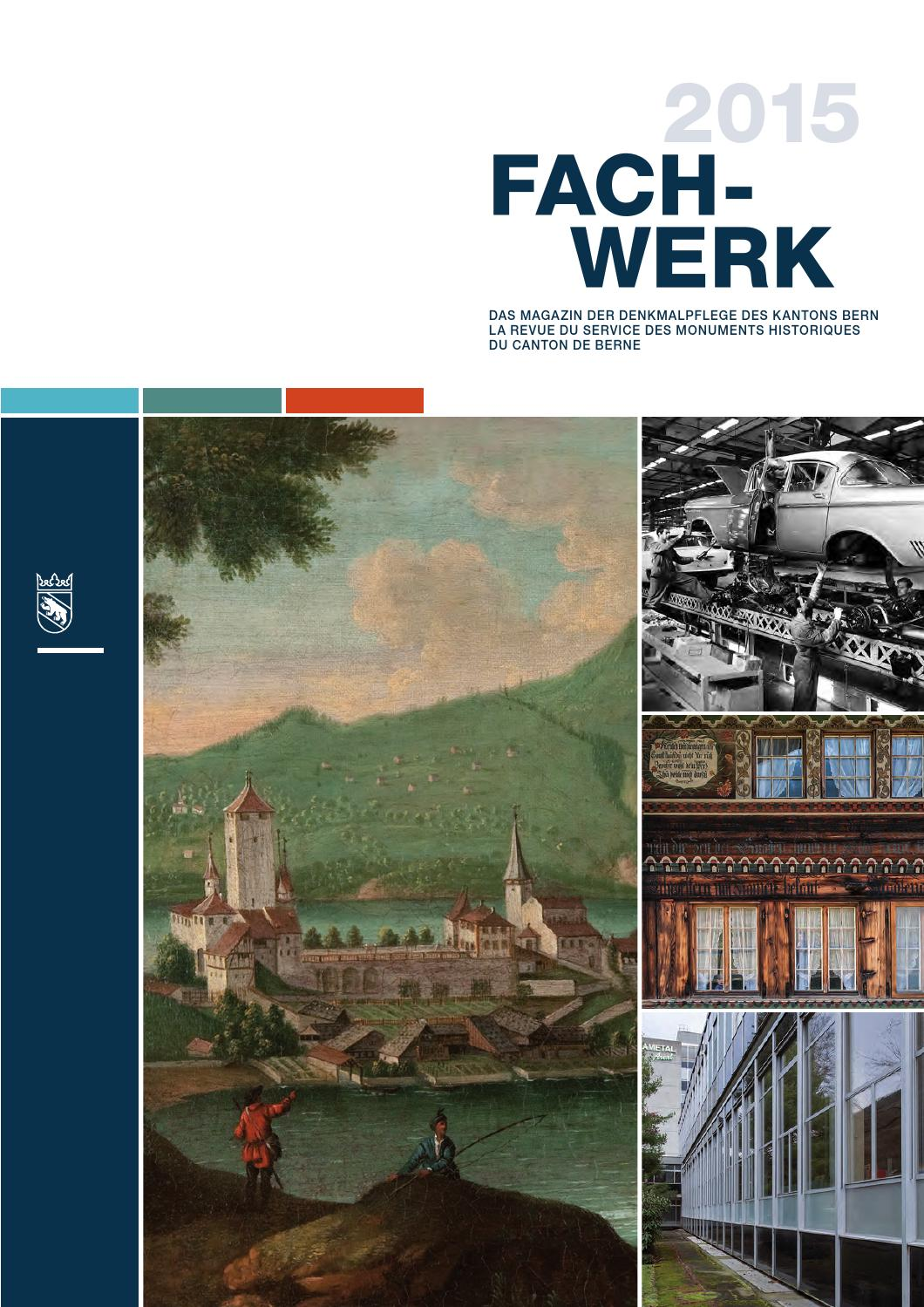 Fachwerk 2015 by Denkmalpflege des Kantons Bern - issuu
