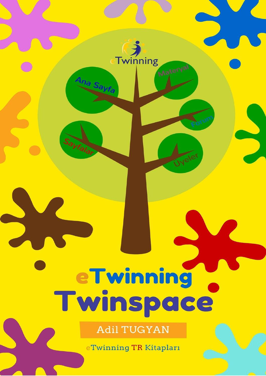 Etwinning Twinspace By Adil Tugyan Issuu