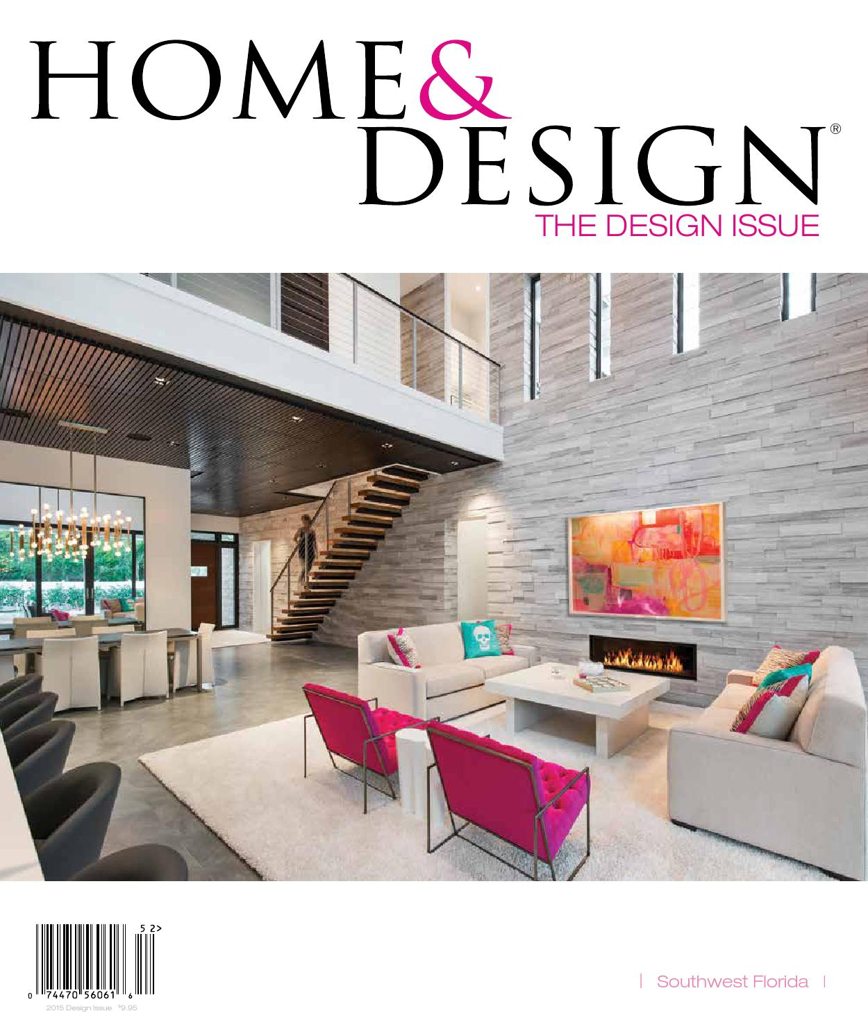 Home Design Magazine Design Issue 2015 Southwest Florida Edition By Anthony Spano Issuu