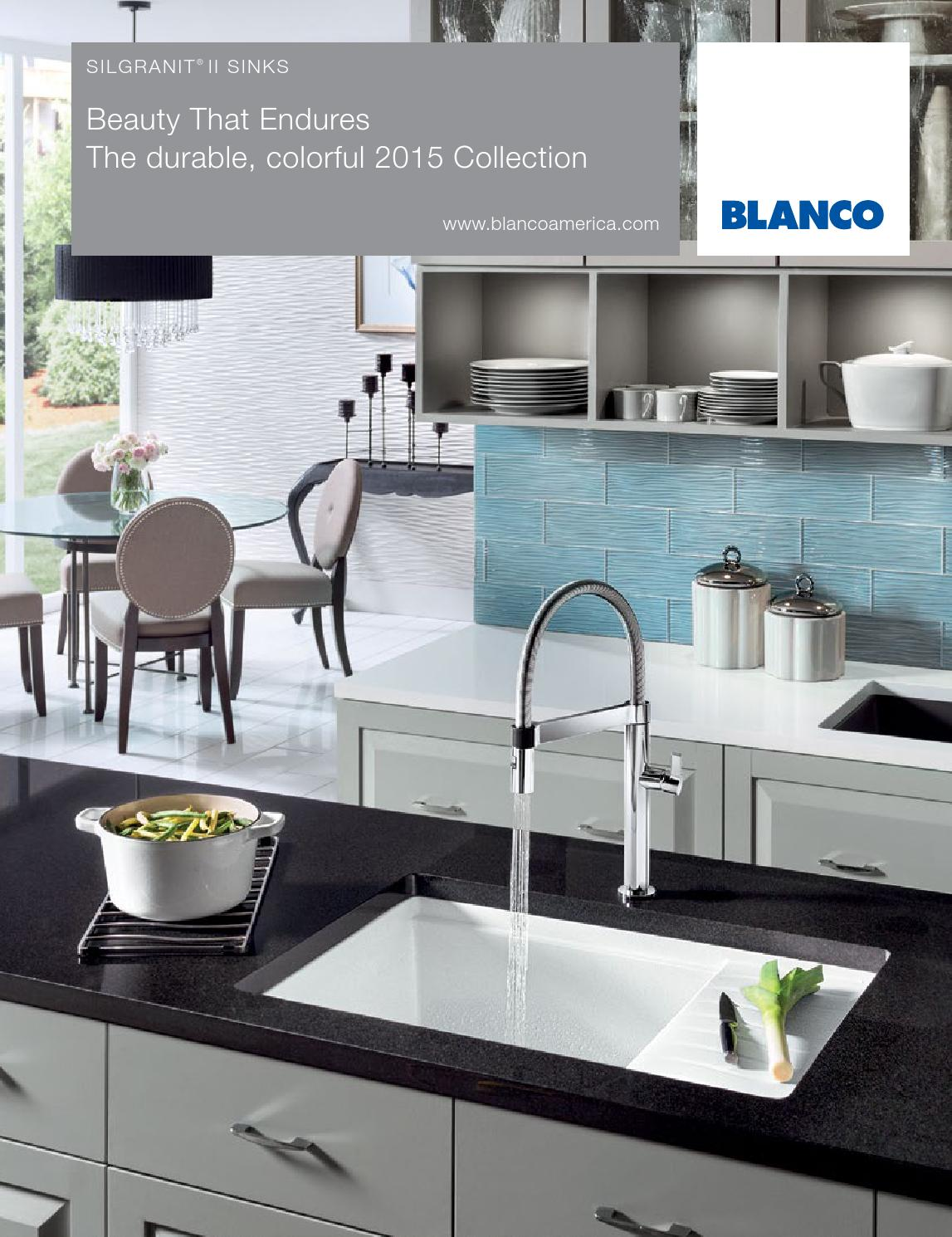 2015 blanco silgranit sink brochure by blanco issuu for Blancoamerica com kitchen sinks