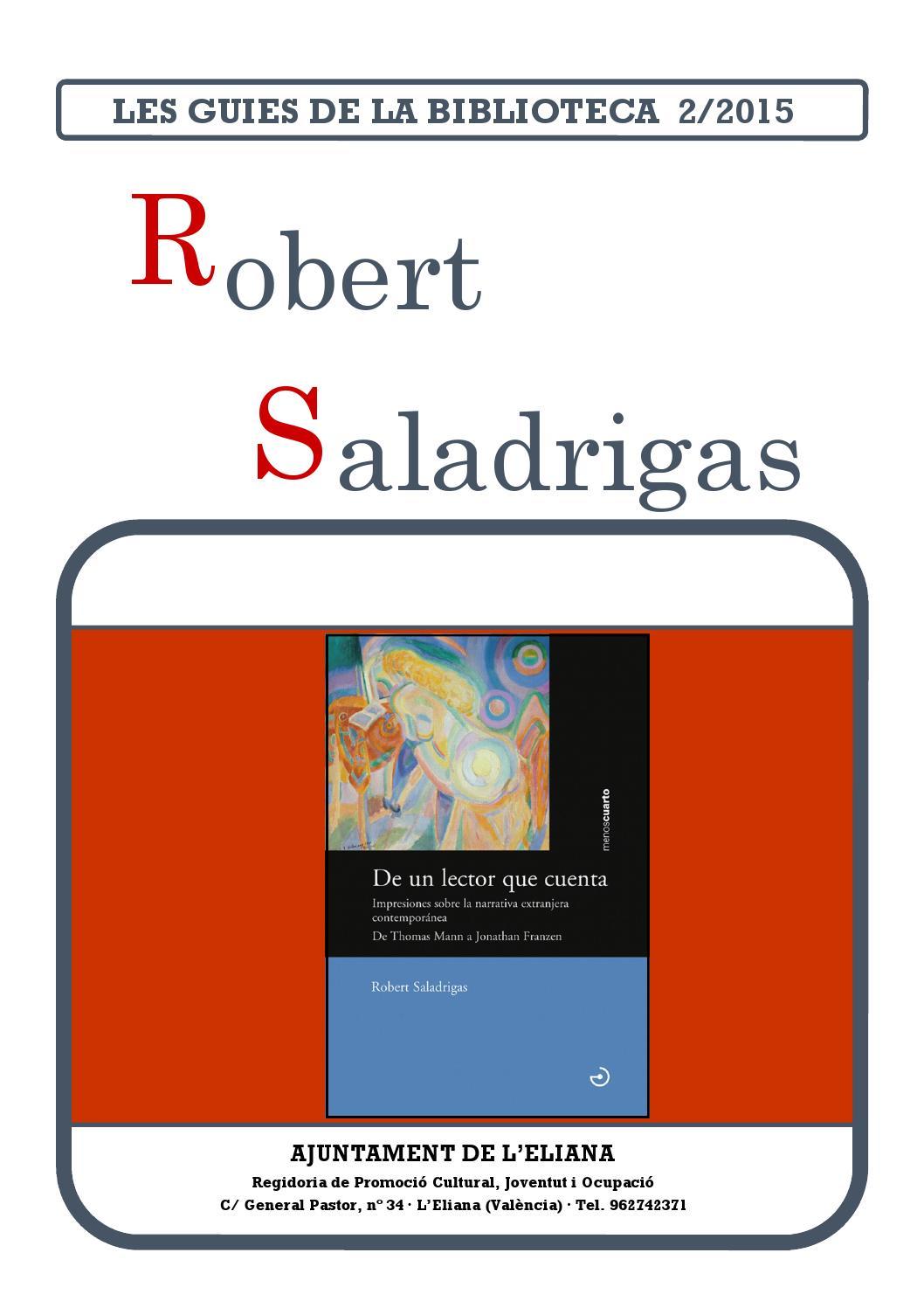De un lector que cuenta robert saladrigas by biblioteca l - Biblioteca l eliana ...