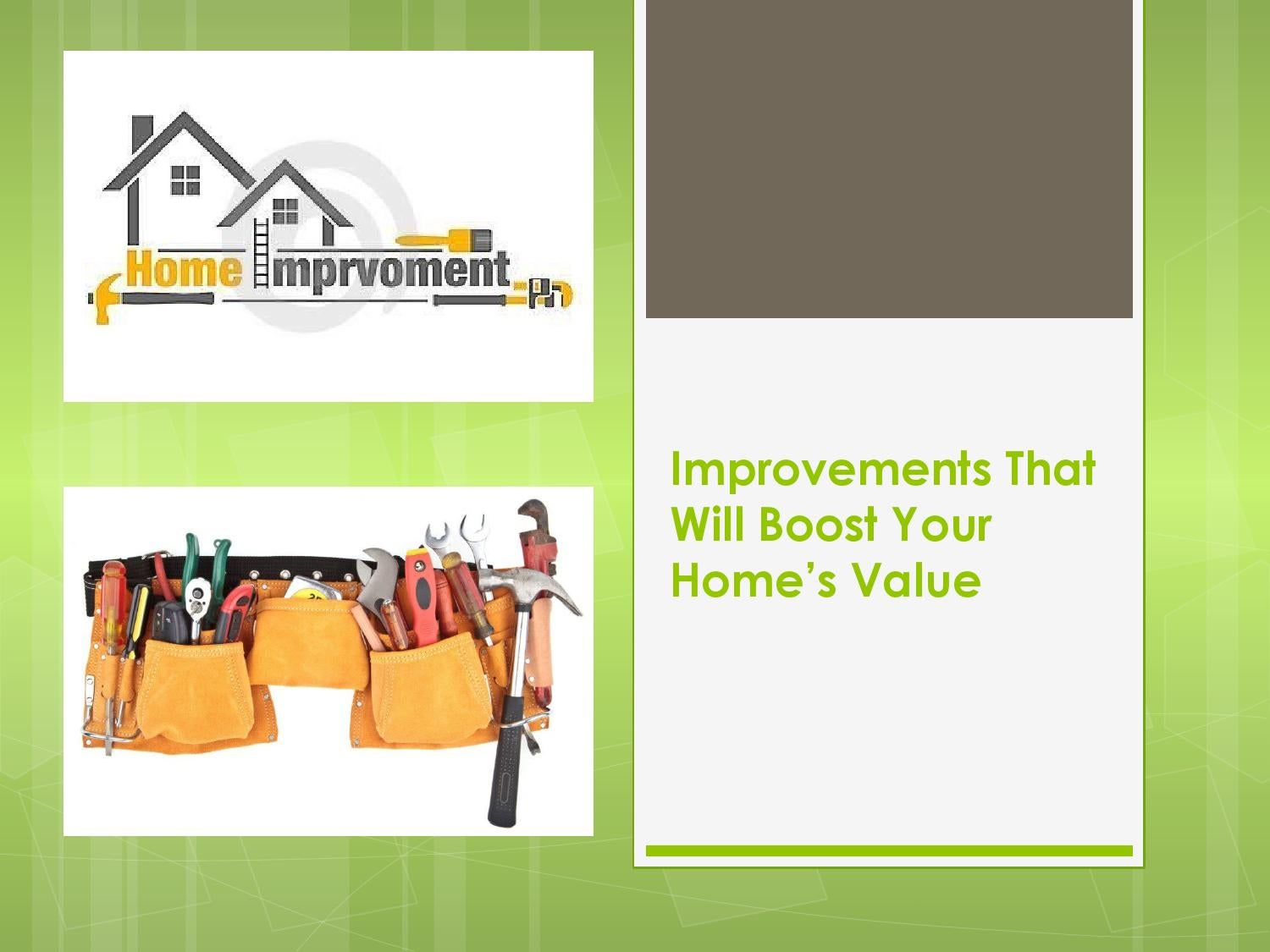 How to increase a homes value by benverdi issuu for How to increase your home value