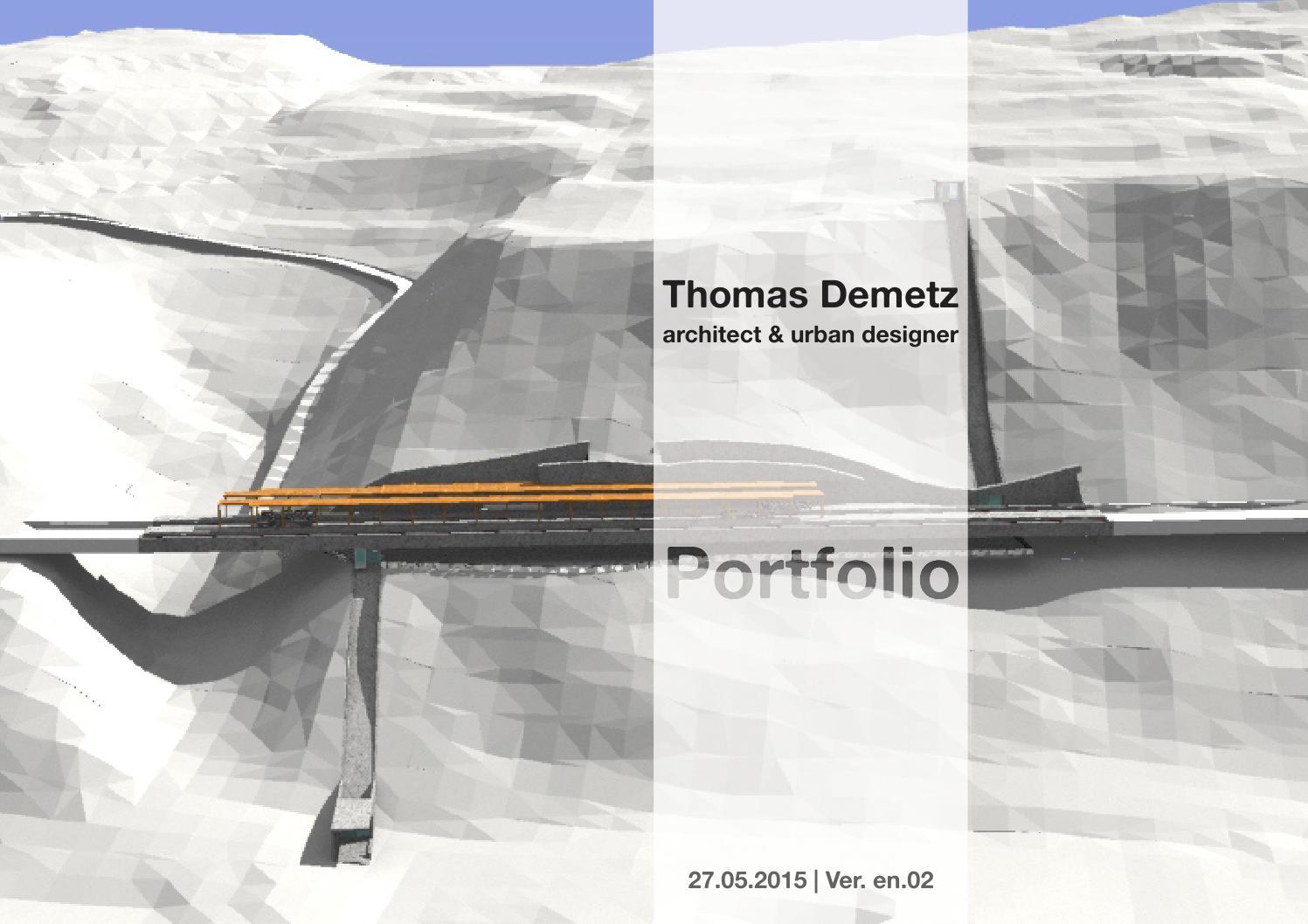 Thomas demetz architect portfolio by thomas demetz issuu for Architecture portfolio