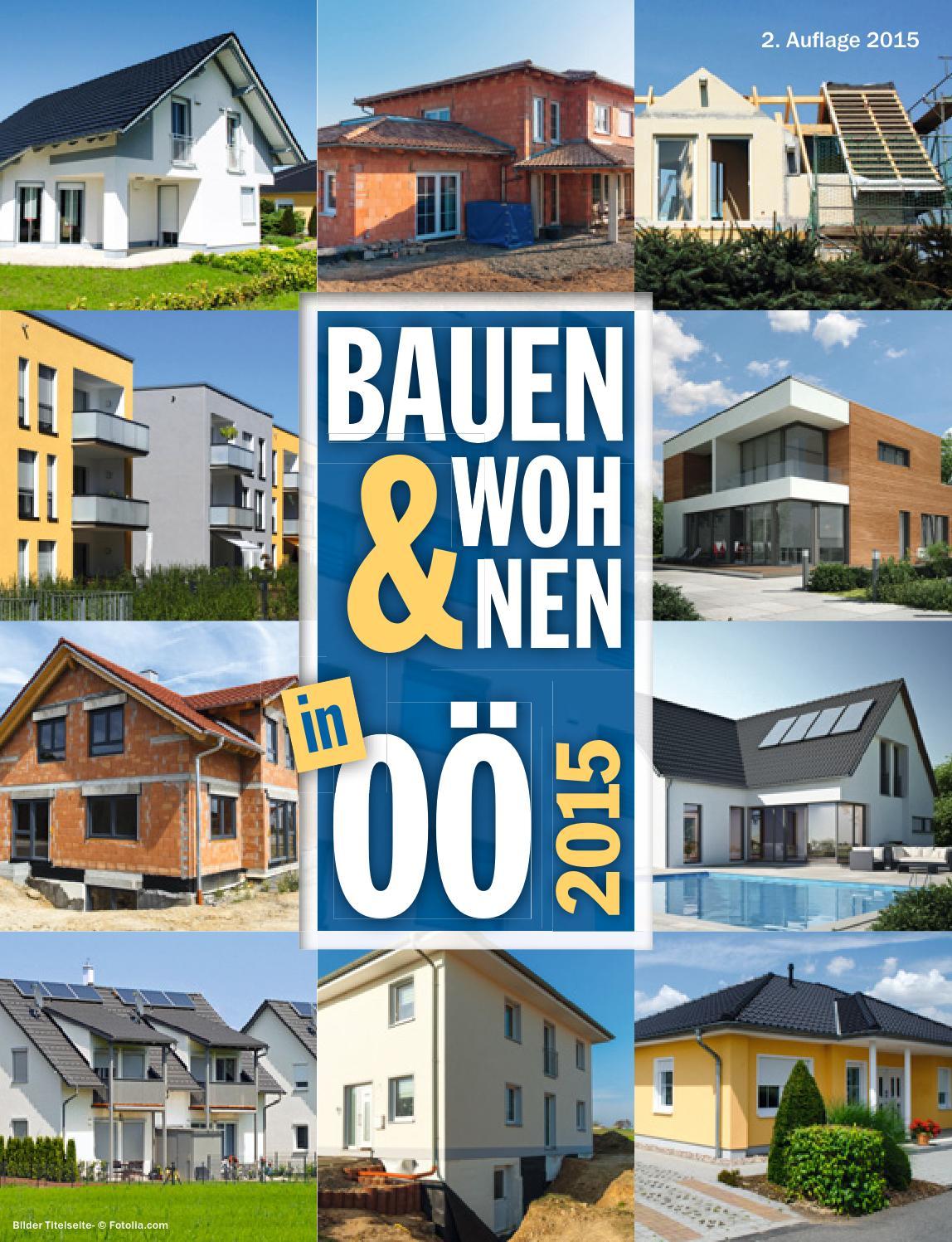 Bauen und Wohnen in OÖ. 2015 by Bra.Wo. - issuu