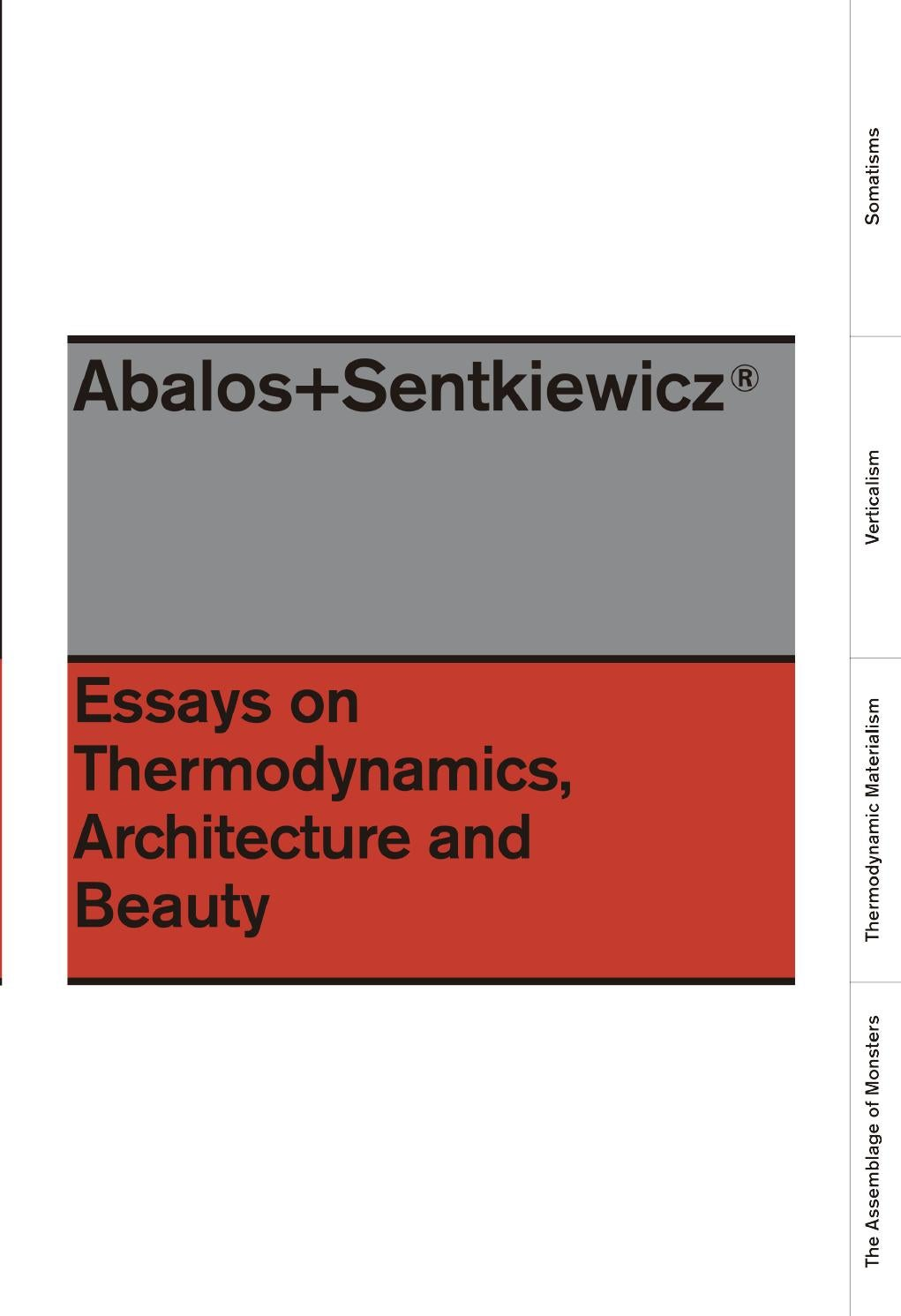 abalos sentkiewicz essays on thermodynamics architecture and abalos sentkiewicz essays on thermodynamics architecture and beauty by actar publishers issuu