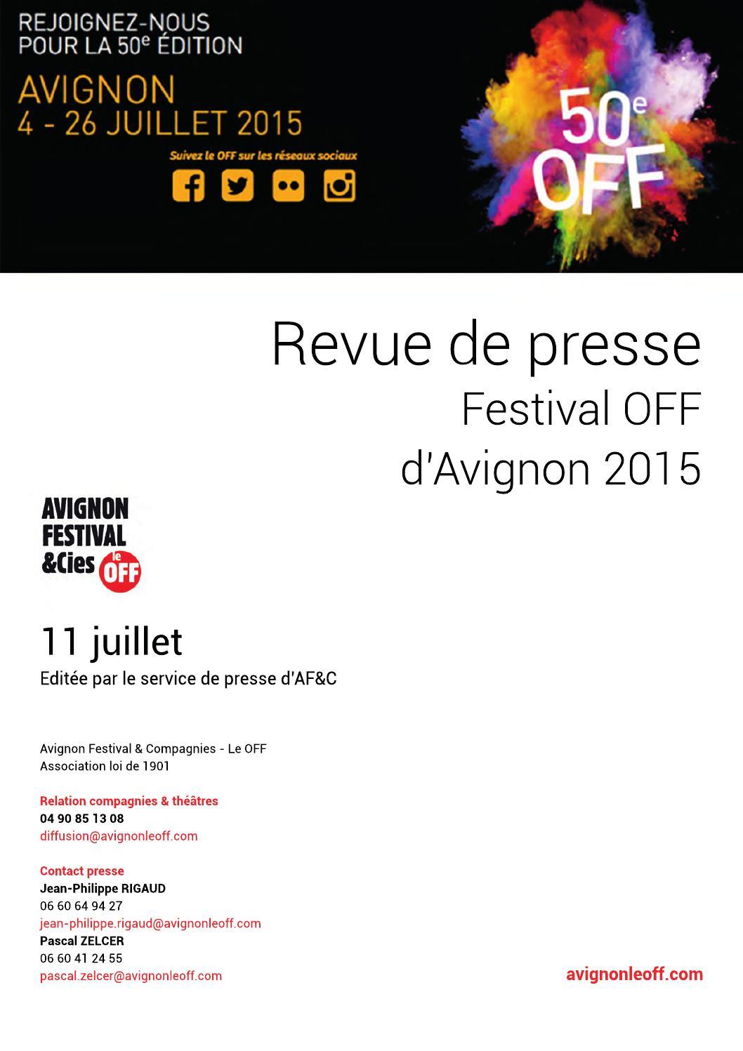 revue de presse festival off d 39 avignon 11 juillet 2015 by avignon le off festival off d. Black Bedroom Furniture Sets. Home Design Ideas