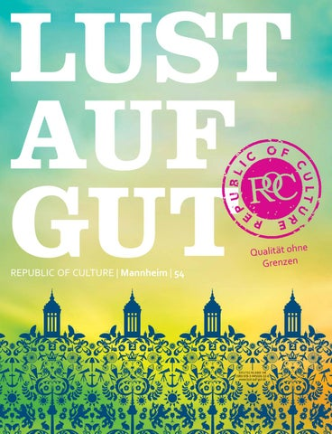 LUST AUF GUT Magazin | Mannheim Nr. 54
