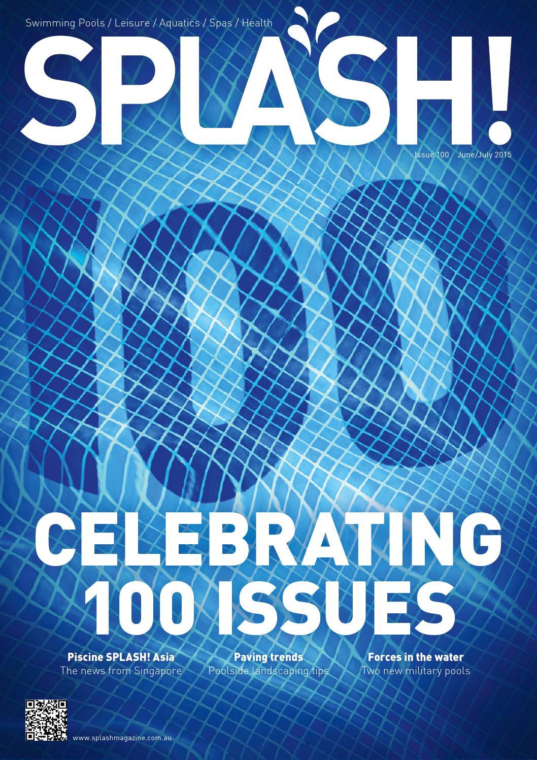 Splash jun jul 2015 issue 100 by the intermedia group for Piscine b24