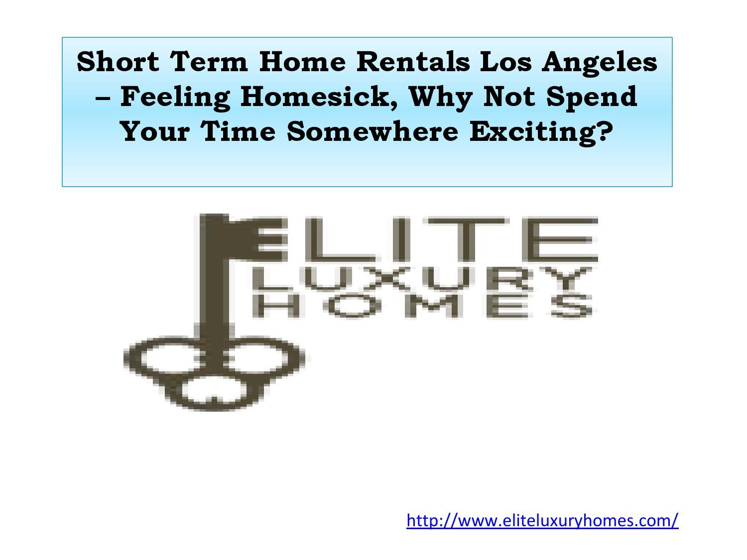 Short term home rentals los angeles feeling homesick for Los angeles short term rental