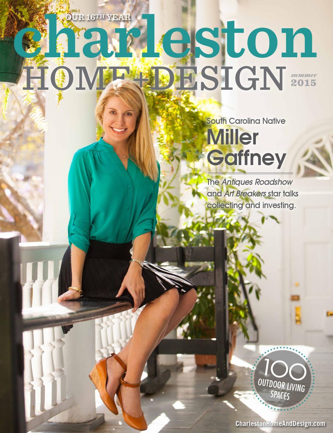 Charleston home design magazine summer 2015 by - Charleston home and design magazine ...