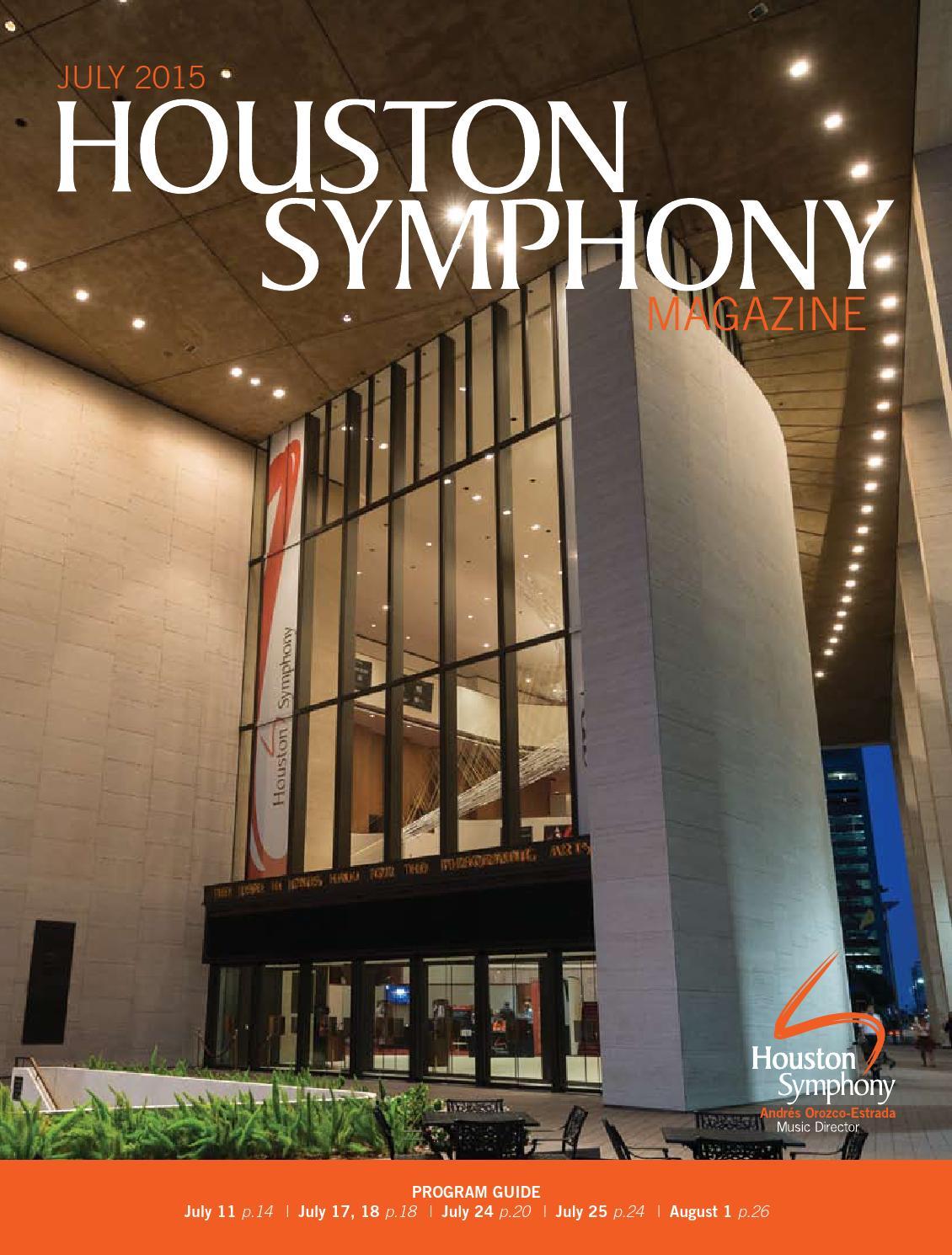 houston symphony magazine july 2015 by houston symphony issuu