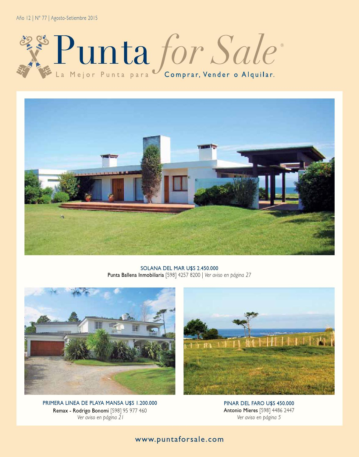 Revista de Real Estate Punta For Sale, edición # 77 Agosto/Setiembre 2015