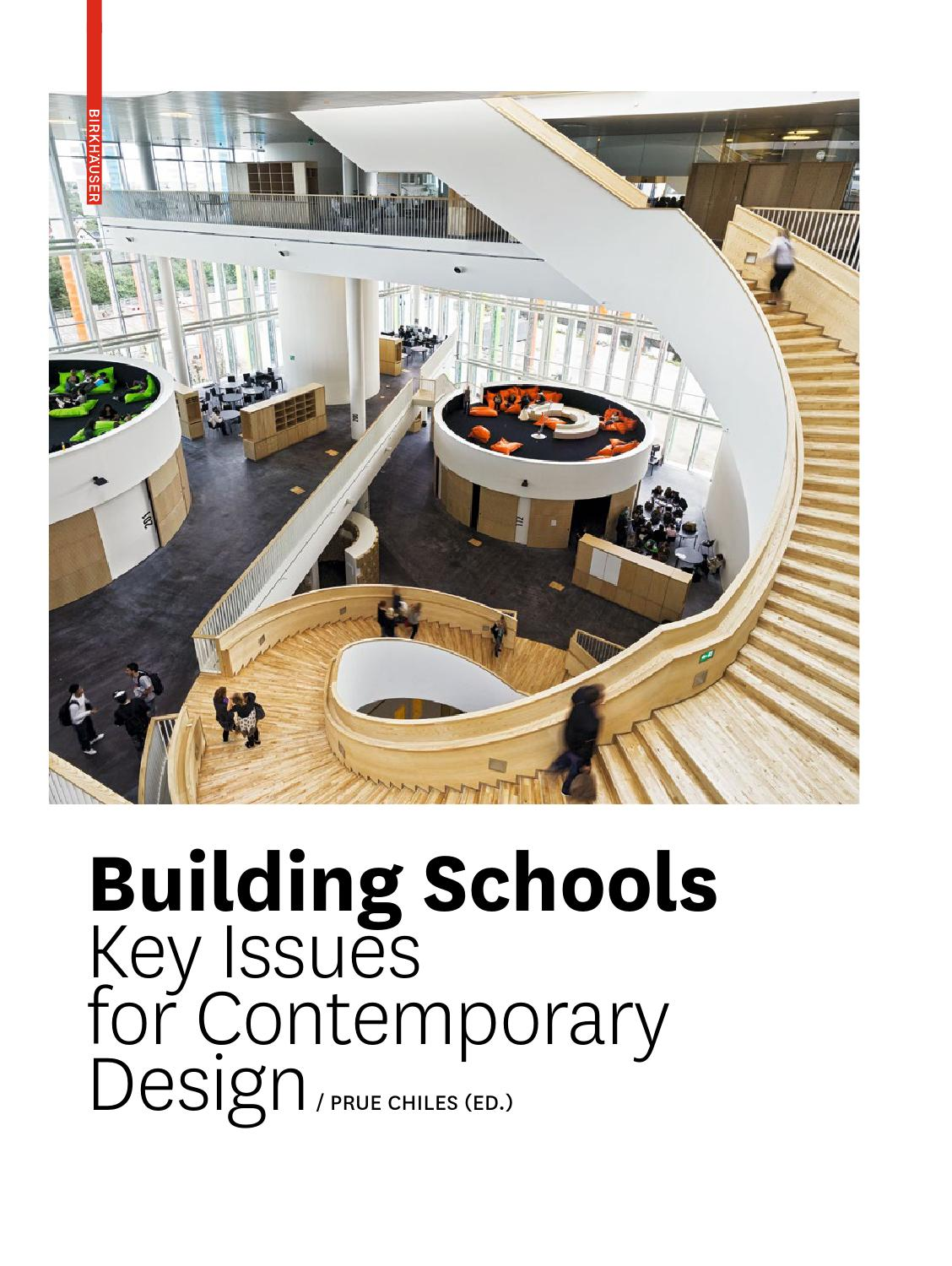 Building Schools Key Issues For Contemporary Design By Birkh User Issuu