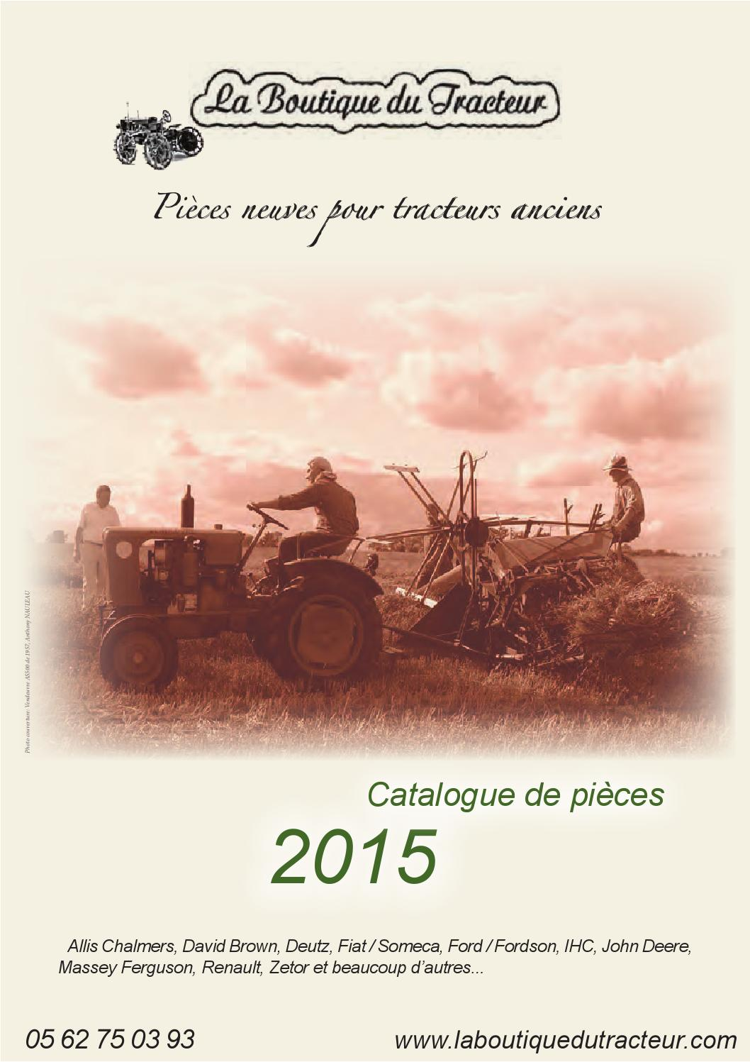 catalogue la boutique du tracteur 2015 by octave octave issuu. Black Bedroom Furniture Sets. Home Design Ideas