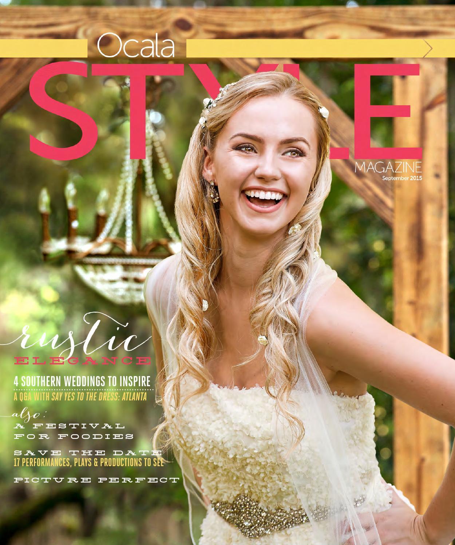 Ocala Style Magazine Sep 39 15 By Ocala Publications Issuu