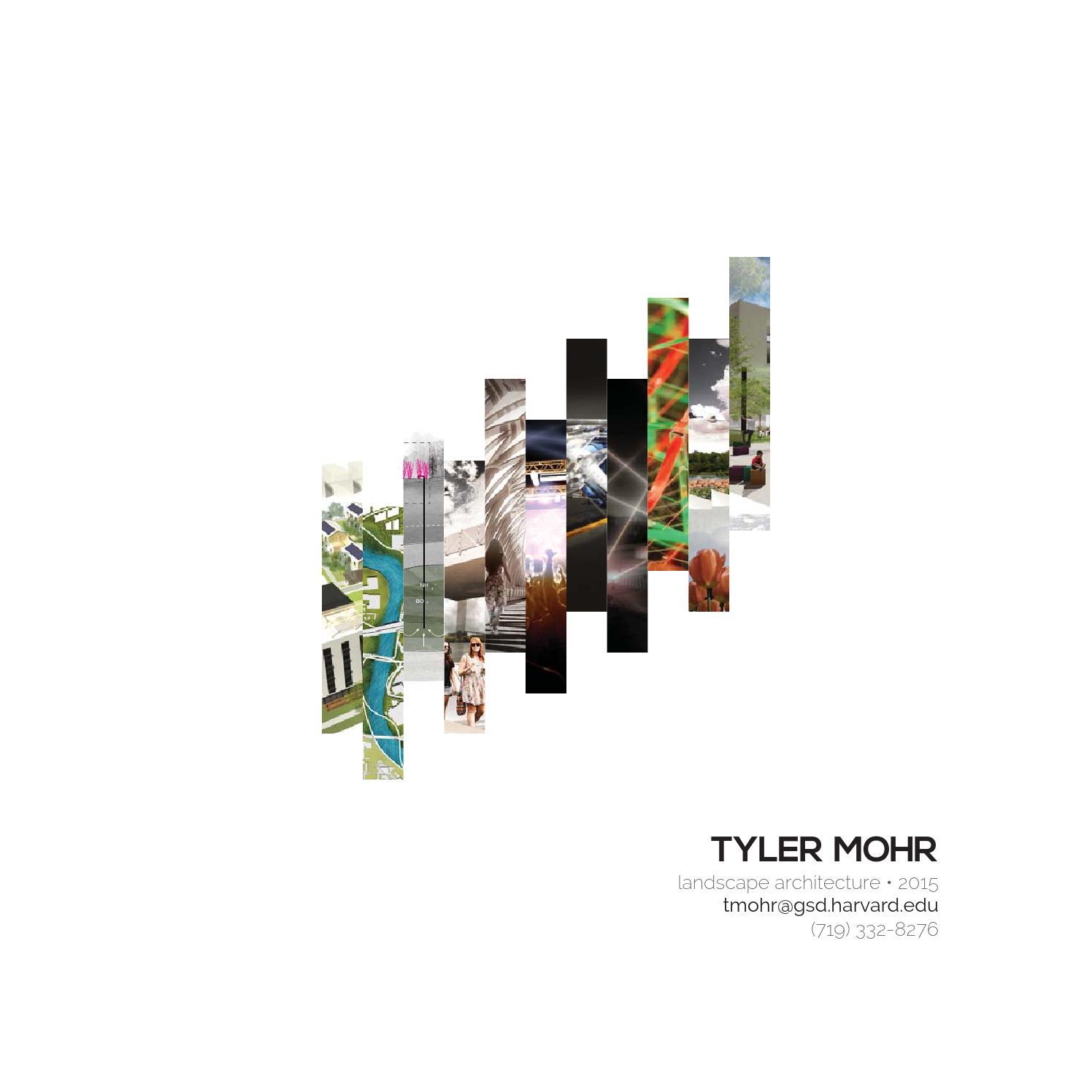 Tyler Mohr Harvard GSD 2015 Landscape Architecture Portfolio by Tyler ...
