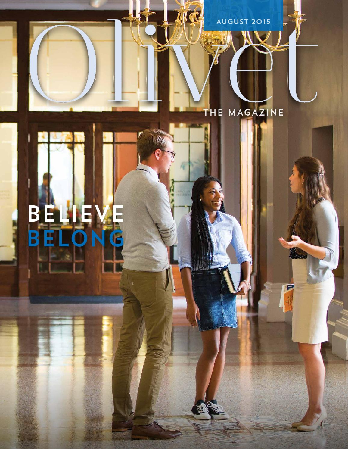 olivet the magazine believe and belong august 2015 by