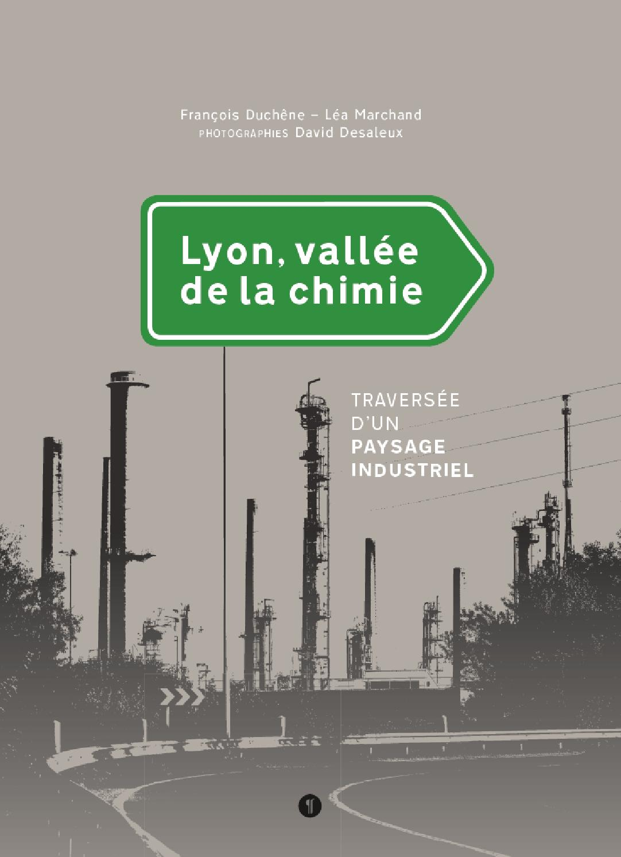 Lyon vall e de la chimie extrait by ditions libel issuu - Salon de la photo lyon ...