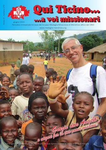 Qui Ticino... a voi missionari, Anno 47, numero 170, giugno 2015