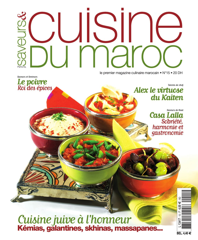 Saveurs cuisine du maroc n 15 by rose de sable issuu for Cuisinier connu