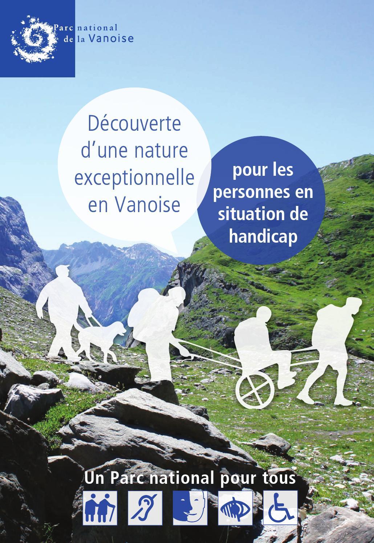 Brochure accessibilit by parc national de la vanoise - Office de tourisme pralognan la vanoise ...