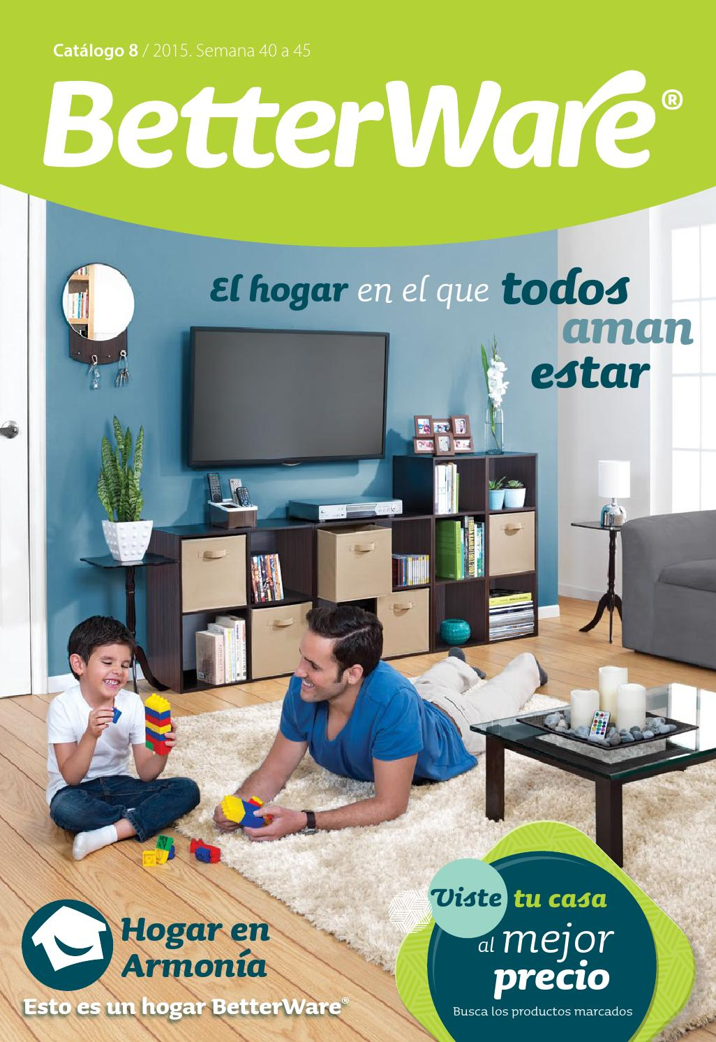 Betterware catalogo 8 2015 by magda esquivel issuu for Catalogo casa