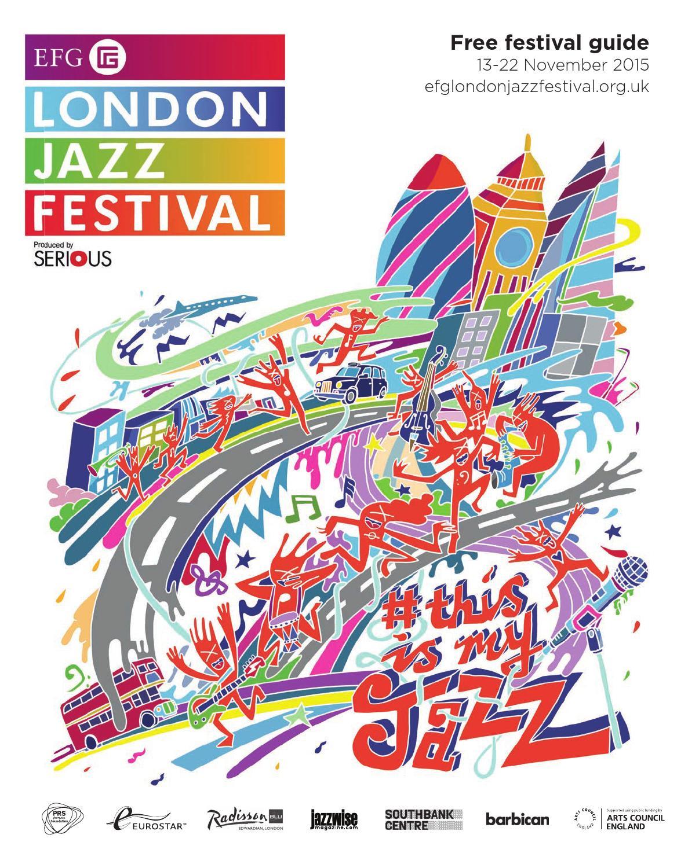 EFG London Jazz Festival Guide 2015 by EFG London Jazz Festival ...