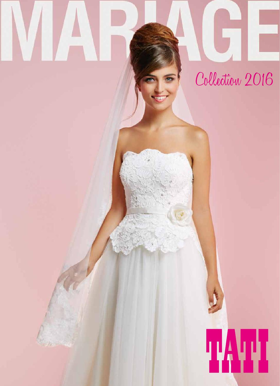 tati mariage 2016 by le site du mariage issuu - Tatie Mariage Magasin