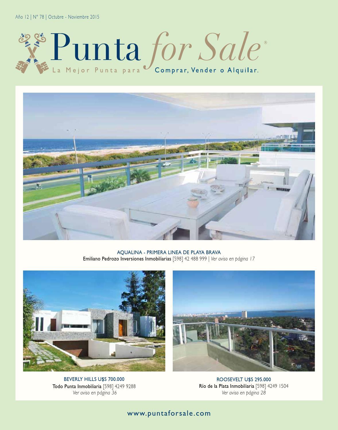 Revista de Real Estate Punta For Sale, edición #78 Octubre-Noviembre 2015