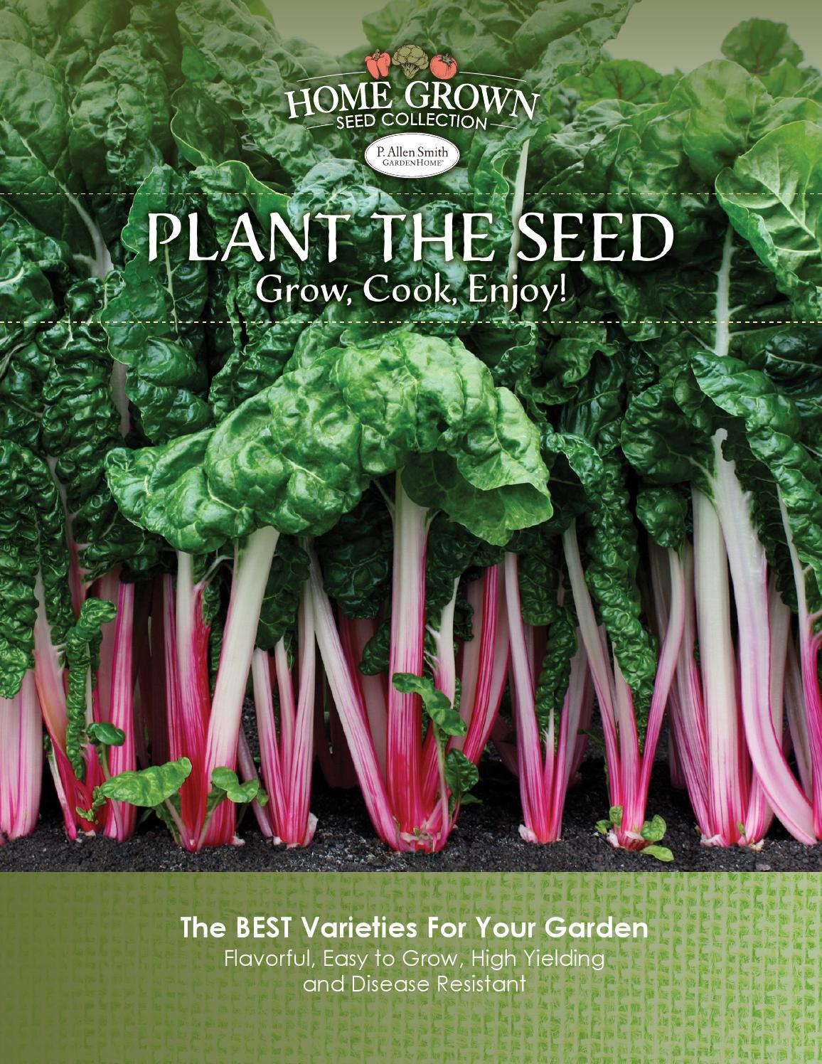 Plant The Seed By P Allen Smith 39 S Garden Style Issuu