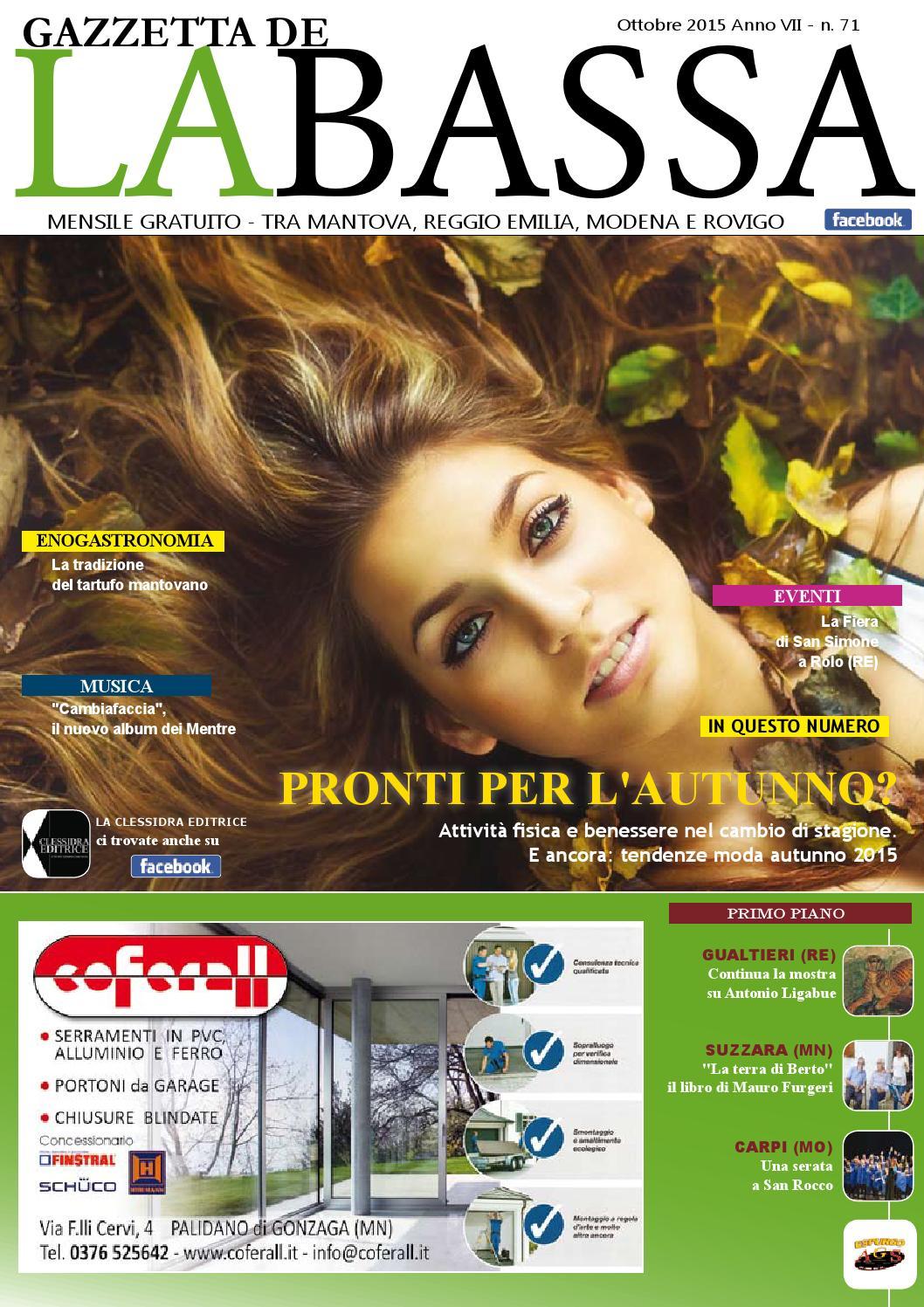 """Gazzetta della Bassa"""" - ottobre 2015, anno VII n. 71. by La ..."""
