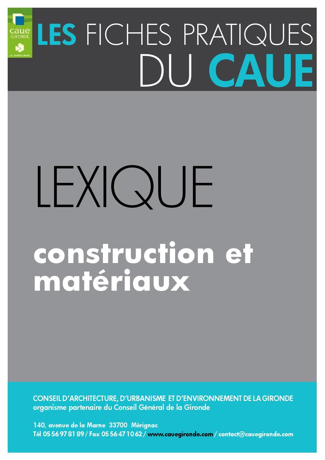 2015 lexique construction et mat riaux by caue de la gironde issuu. Black Bedroom Furniture Sets. Home Design Ideas