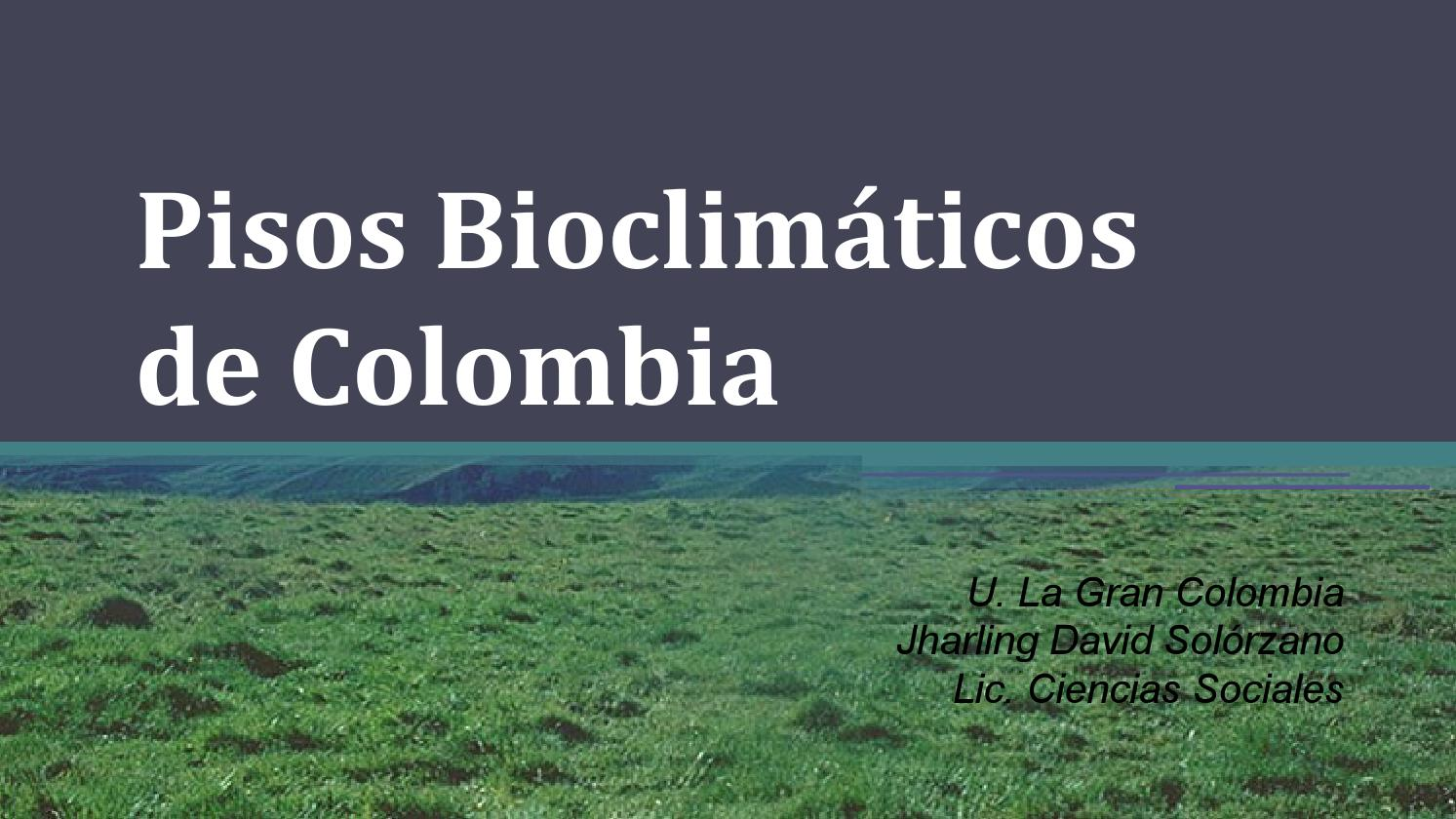 pisos bioclim ticos de colombia by sjharling issuu