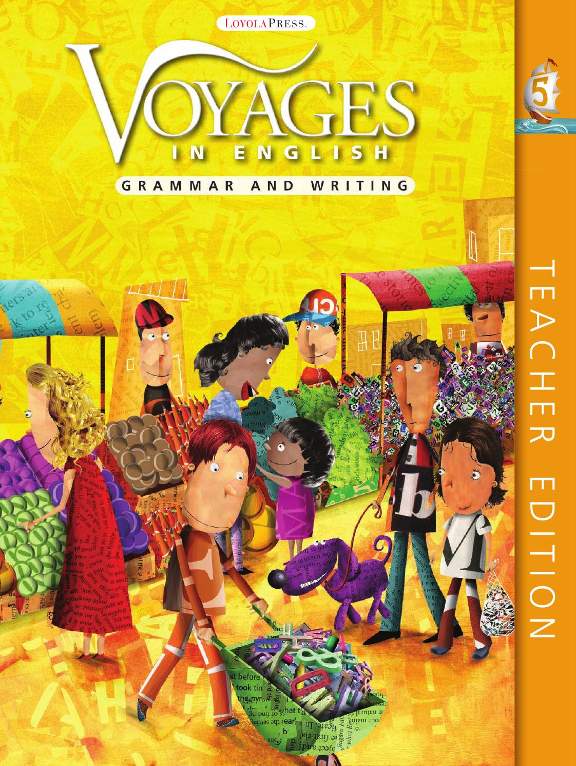 Grade Level 5 Teacher Edition Grammar And Writing (voyages In English 2011)