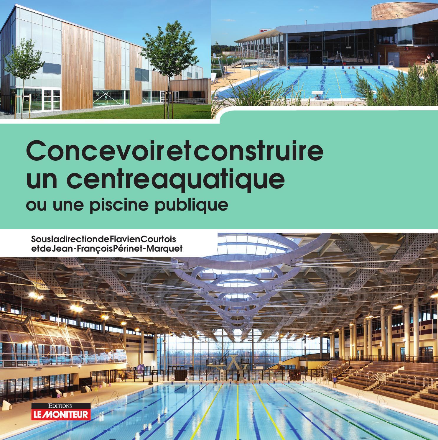 Concevoir et construire un centre aquatique ou une piscine for Piscine publique