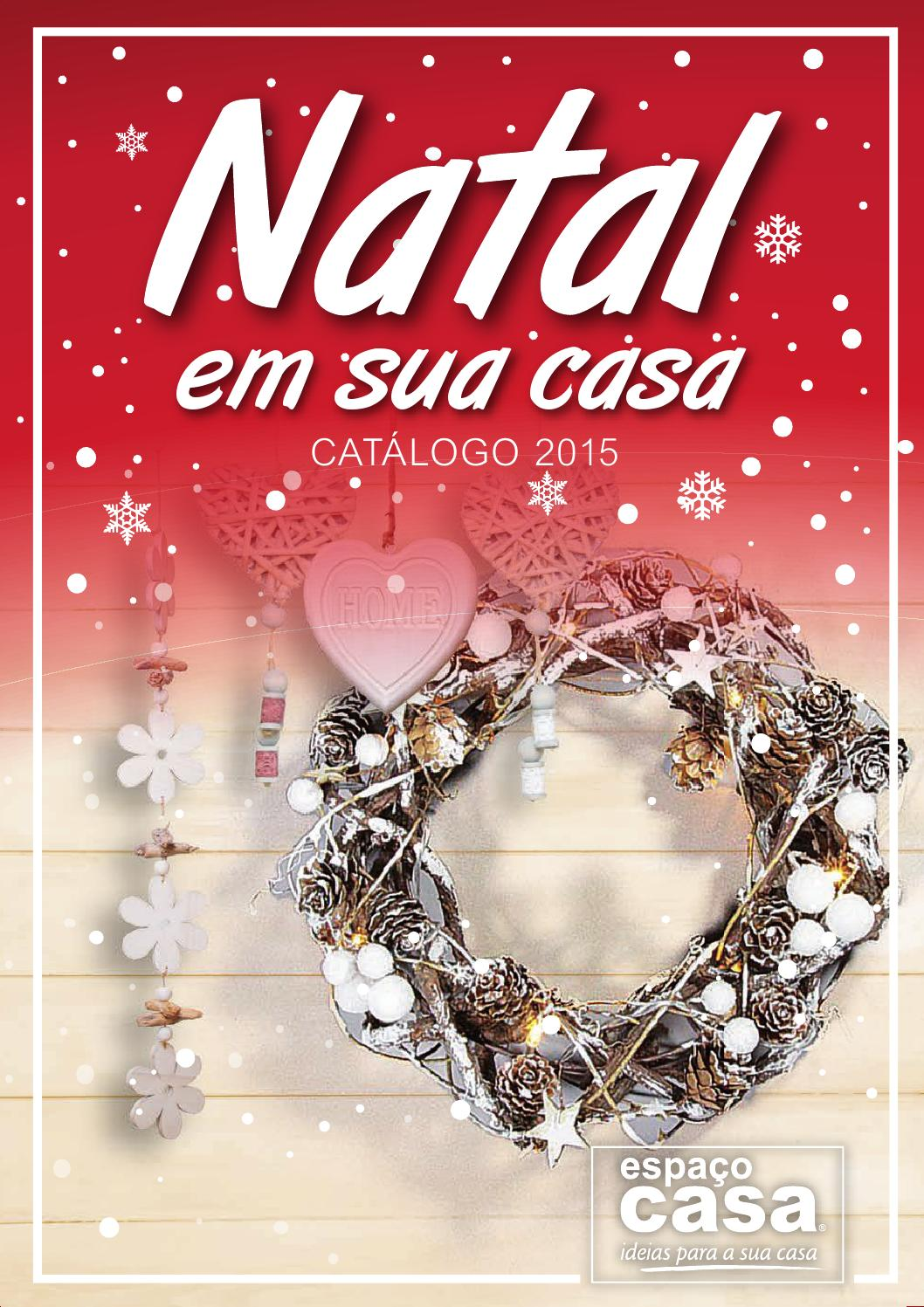 Catalogo natal 2015 espa o casa by espa o casa issuu for Catalogo casa