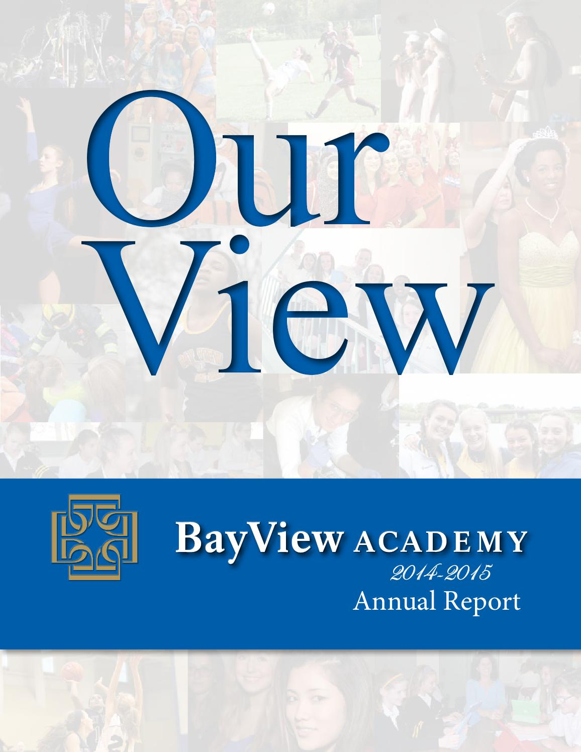 bay view academy 2014 2015 annual report by lia del sesto mcalpine bay view academy 2014 2015 annual report by lia del sesto mcalpine issuu