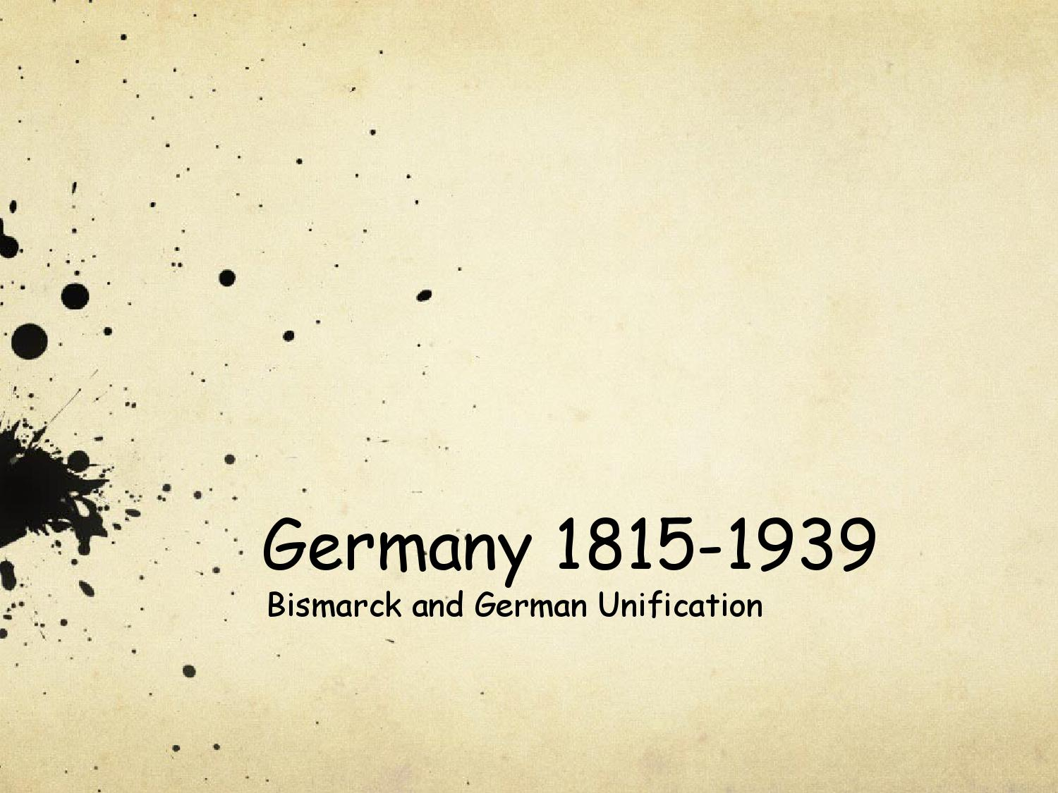 bismarck and german unification aj by histmrj