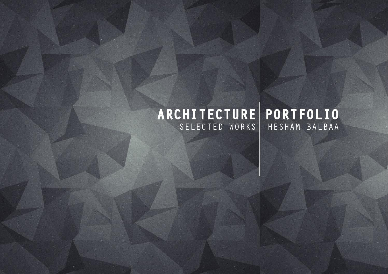 Architecture Amp Urban Design Portfolio By Hesham Balbaa Issuu