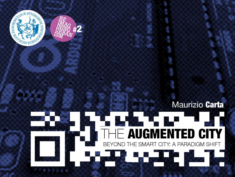 Risultati immagini per the augmented city maurizio carta