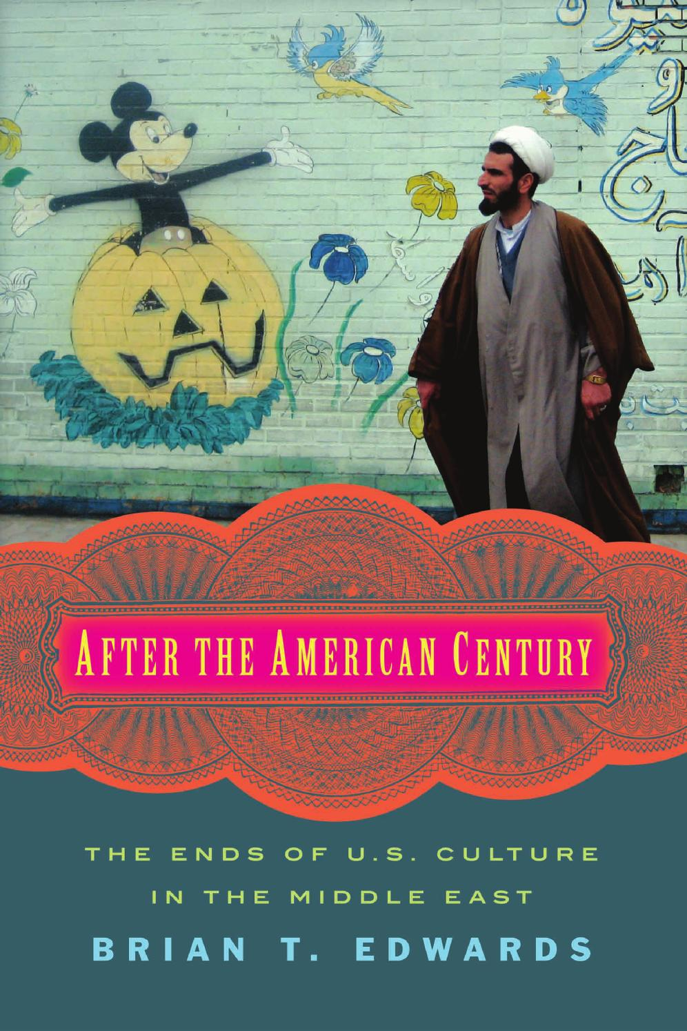 after the american century by brian t edwards by columbia after the american century by brian t edwards by columbia university press issuu