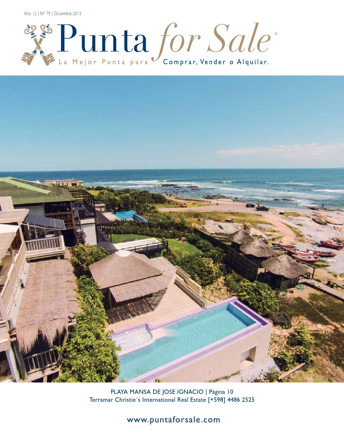 Revista de Real Estate Punta For Sale, edición #79 Diciembre 2015